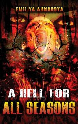 A Hell for All Seasons (Hardback)