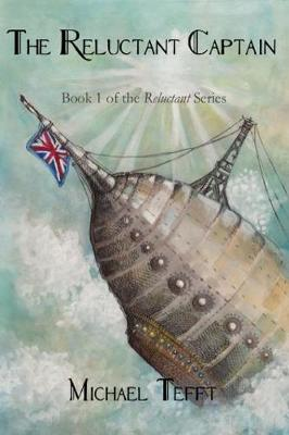 The Reluctant Captain - Reluctant 1 (Paperback)