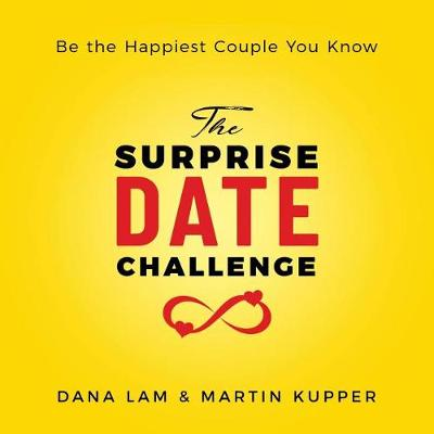 The Surprise Date Challenge: Be the Happiest Couple You Know (Paperback)