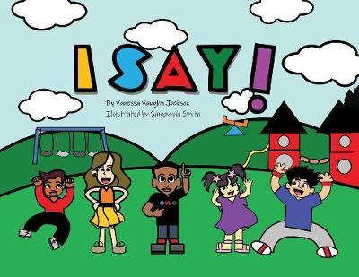 I Say! (Paperback)