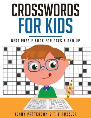 Crosswords for Kids: Best Puzzle Book for Ages 8 and Up (Paperback)