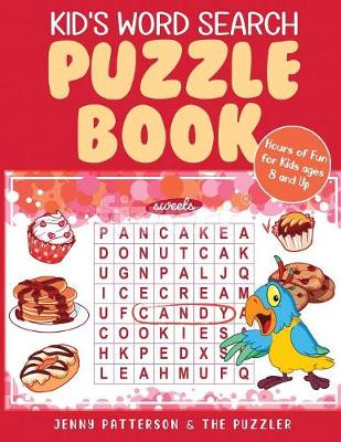 Kid's Word Search Puzzle Book: Fun Puzzles for Kids Ages 8 and Up (Paperback)
