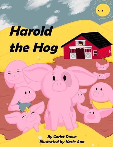 Harold the Hog: Is a Snob (Paperback)