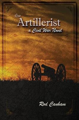 The Artillerist: a Civil War novel (Paperback)