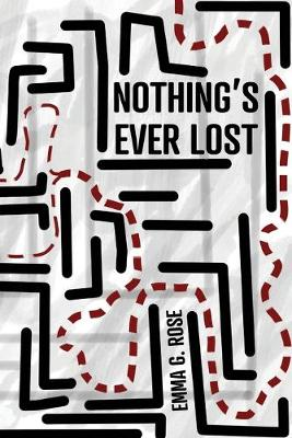 Nothing's Ever Lost (Paperback)