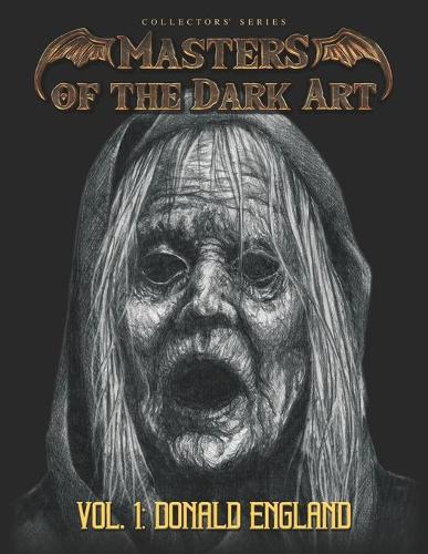 Masters of the Dark Art Vol. 1: Donald England - Masters of the Dark Art 1 (Paperback)