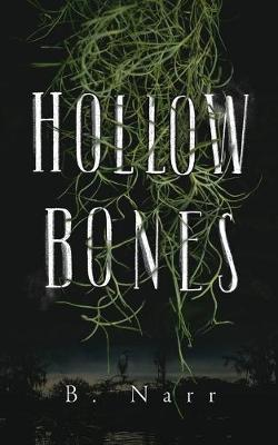 Hollow Bones (Paperback)