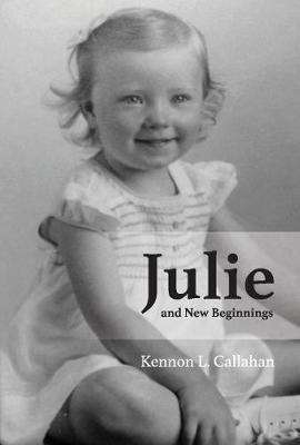 Julie and New Beginnings (Hardback)