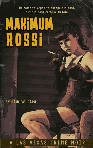 Maximum Rossi: A Las Vegas Crime Noir (Paperback)