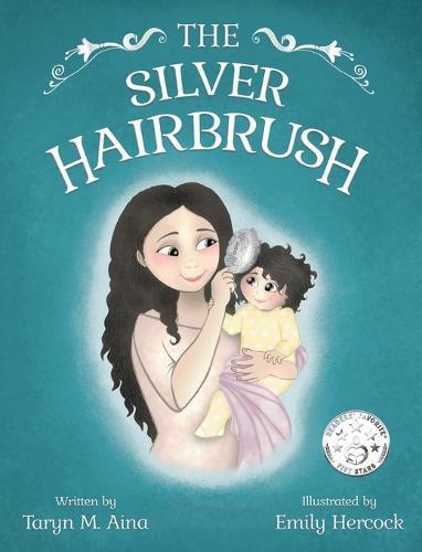 The Silver Hairbrush - The Silver Hairbrush 1 (Hardback)