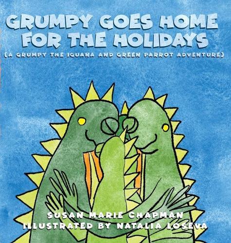 Grumpy Goes Home for the Holidays (Hardback)