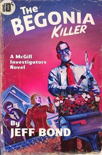 The Begonia Killer - Third Chance Enterprises 3 (Paperback)