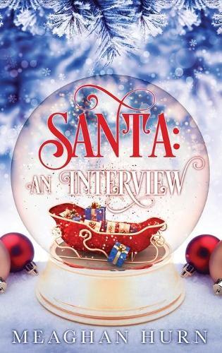 Santa: An Interview (Hardback)