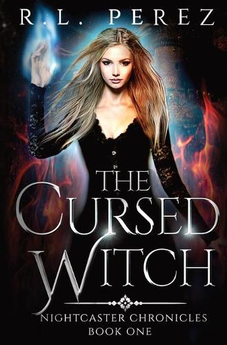 The Cursed Witch: A Paranormal Enemies to Lovers (Paperback)