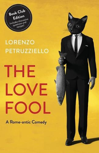 The Love Fool: Book Club Edition (Paperback)