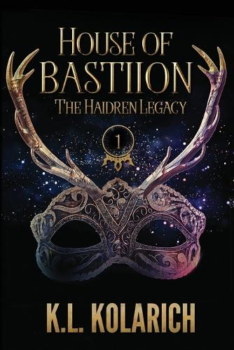 House of Bastiion - The Haidren Legacy 1 (Paperback)