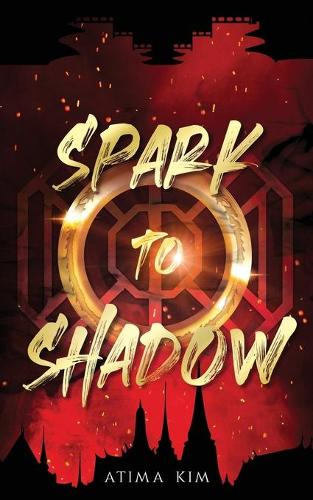 Spark to Shadow (Paperback)
