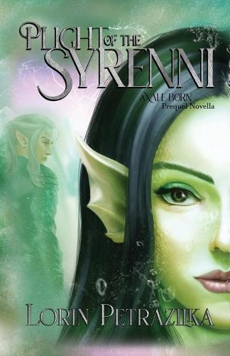 Plight of the Syrenni: A Vale Born Prequel Novella - Vale Born 2 (Paperback)