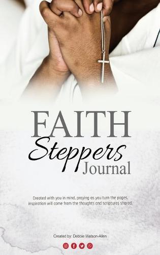 FAITH Steppers Journal (Hardback)