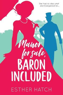 Manor for Sale, Baron Included: A Victorian Romance (Paperback)