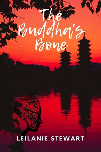 The Buddha's Bone (Hardback)