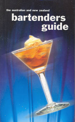 The Australian and New Zealand Bartender's Guide (Paperback)
