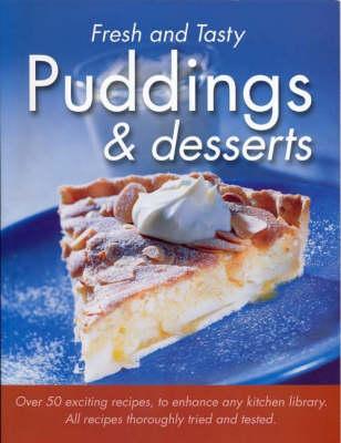 Puddings - Fresh & Tasty (Paperback)