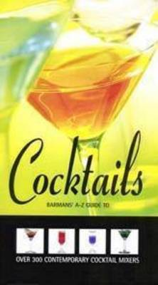 The Barman's A-Z Cocktails (Spiral bound)