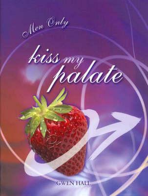 Kiss My Palette (Hardback)