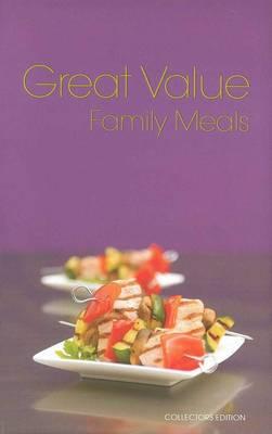 Great Value Family Meals (Hardback)