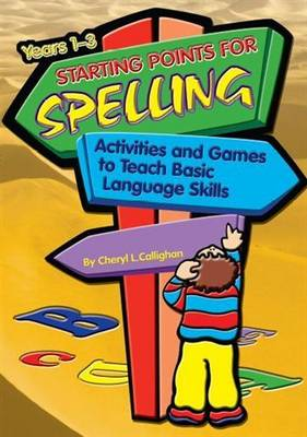 Starting Points for Spelling: Activities and Games to Teach Basic Language Skills - Starting Points Series 5 (Paperback)