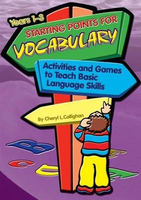 Starting Points for Vocabulary: Activities and Games to Teach Basic Language Skills - Starting Points Series 5 (Paperback)