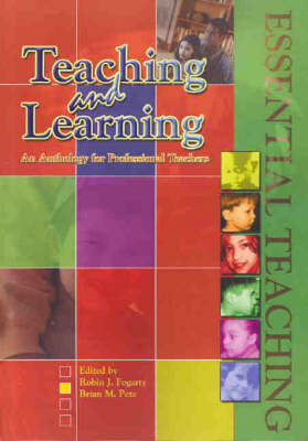 Teaching and Learning: An Anthology for Professional Teachers (Paperback)