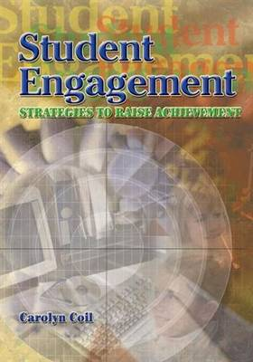 Student Engagement: Strategies to Raise Achievement (Paperback)