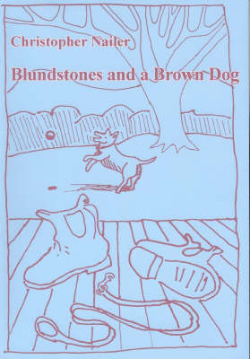 Blundstones and a Brown Dog (Paperback)