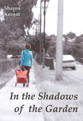 In the Shadows of the Garden (Paperback)