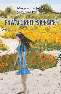 Fractured Silence (Paperback)
