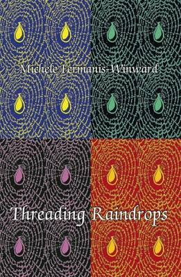 Threading Raindrops (Paperback)