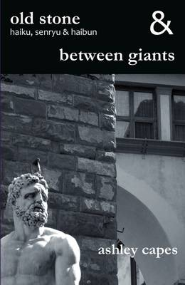 Old Stone & Between Giants (Paperback)