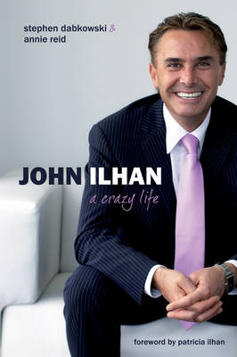 John Ilhan: A Crazy Life (Paperback)