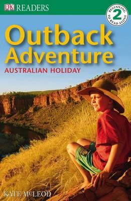 Outback Adventure - Dorling Kindersley Readers Level 2 (Paperback)