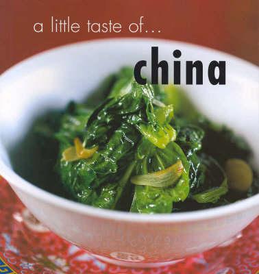 A Little Taste of China - Little Taste of... (Paperback)