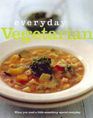 Everyday Vegetarian (Paperback)