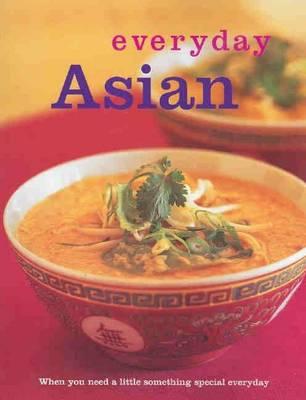 Everyday Asian - Everyday (Paperback)