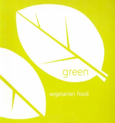 Green: Vegetarian Food (Paperback)