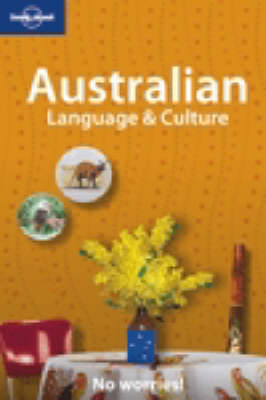 Australian Language and Culture: No Worries! - Lonely Planet Language Reference (Paperback)