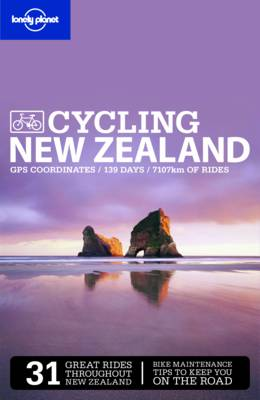 Lonely Planet Cycling New Zealand - Travel Guide (Paperback)