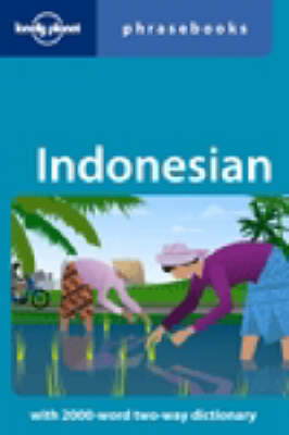 Indonesian - Lonely Planet Phrasebook (Paperback)
