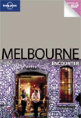 Melbourne - Lonely Planet Encounter Guides (Paperback)