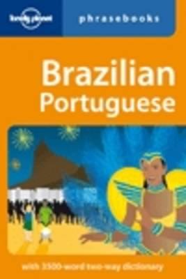 Brazilian Portuguese - Lonely Planet Phrasebook (Paperback)